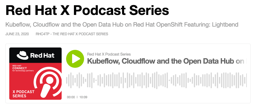 Lightbend and Red Hat discuss Cloudflow, Kubeflow, and Open Data Hub on OpenShift